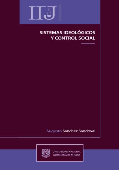 Sistemas ideológicos y control social, 2a. reimp.
