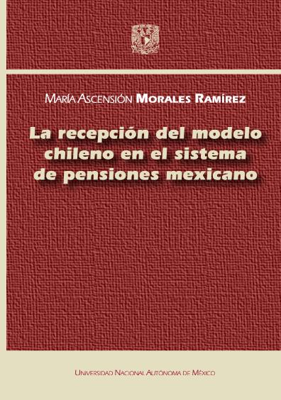 La recepción del modelo chileno en el sistema de pensiones mexicano