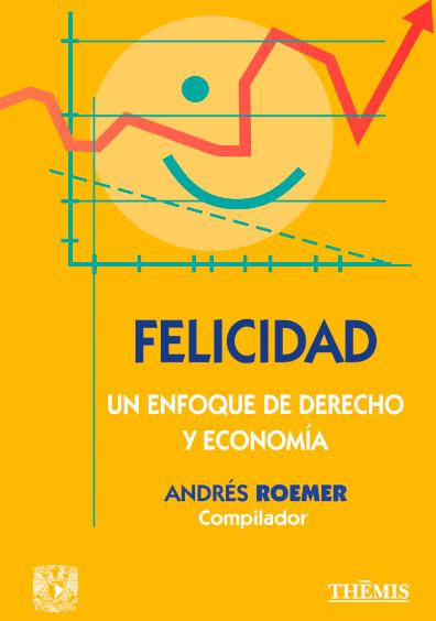 Felicidad: un enfoque de derecho y economía