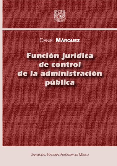 Función jurídica de control de la administración pública