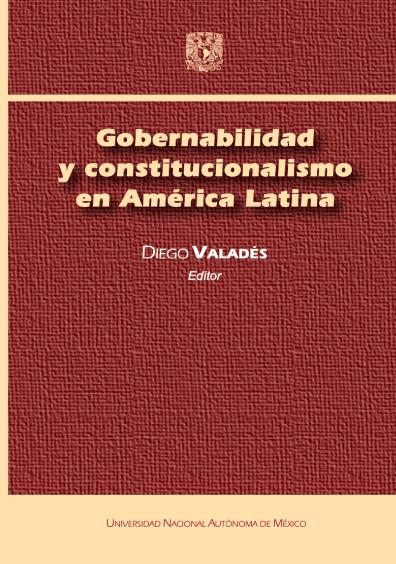 Gobernabilidad y constitucionalismo en América Latina