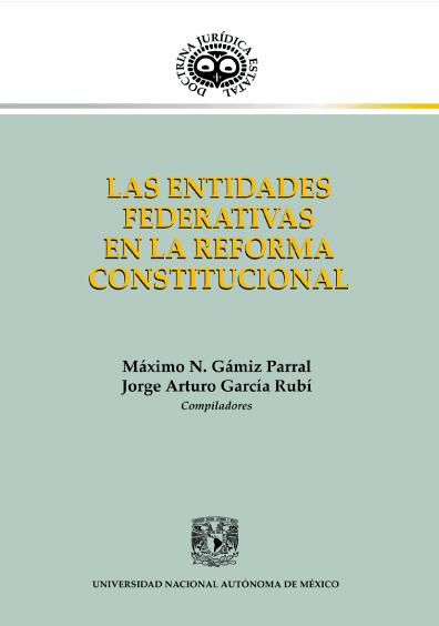 Las entidades federativas en la reforma constitucional