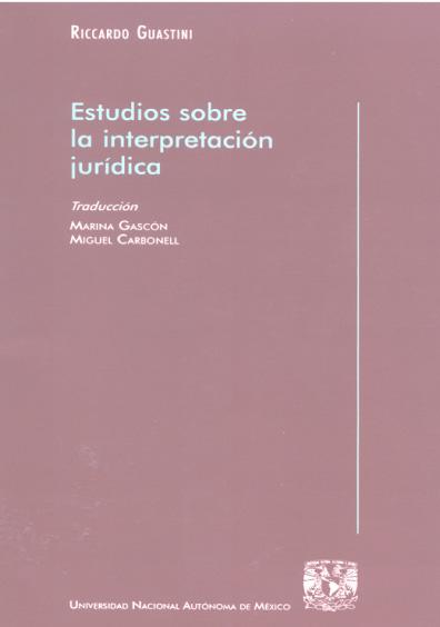 Estudios sobre la interpretación jurídica