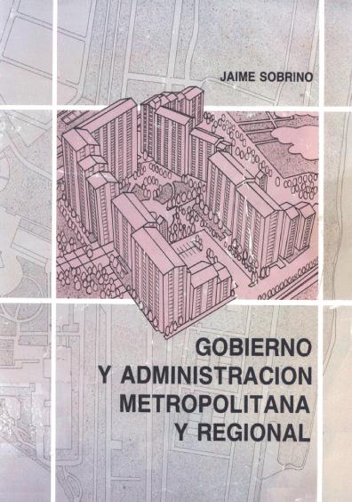 Gobierno y administración metropolitana y regional