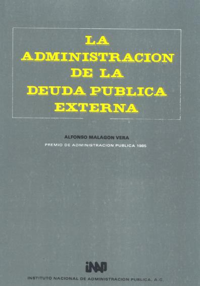 La administración de la deuda externa