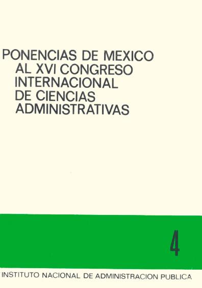 Ponencias de México al XVI Congreso Internacional de Ciencias Administrativas