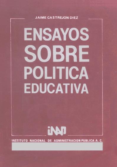 Ensayos sobre política educativa