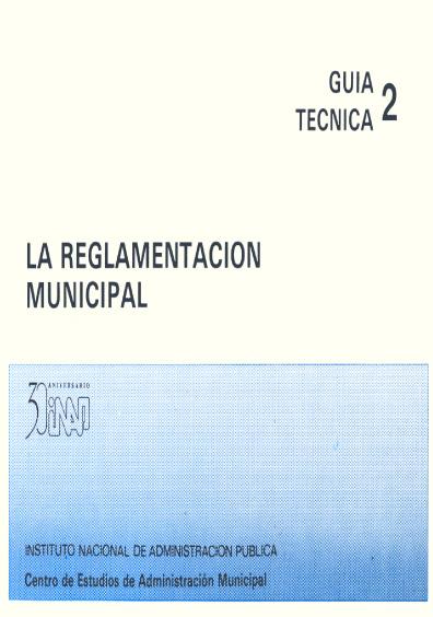 Guía técnica 02. La reglamentación municipal