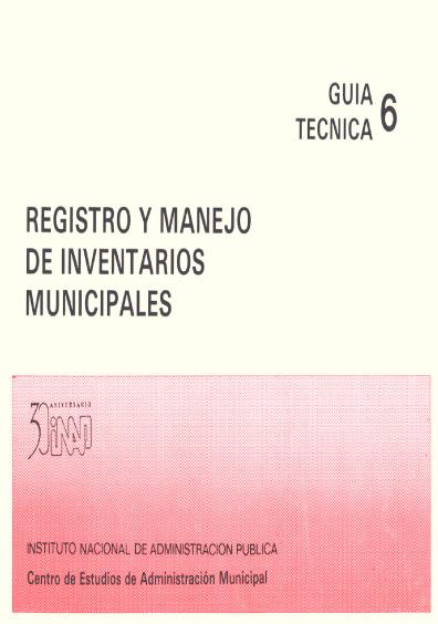 Guía técnica 06. Registro y manejo de inventarios municipales