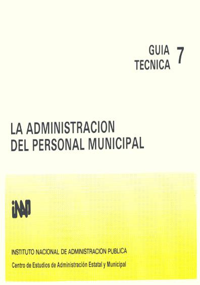 Guía técnica 07. La administración del personal municipal