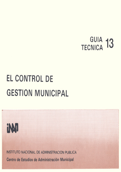 Guía técnica 13. El control de gestión municipal
