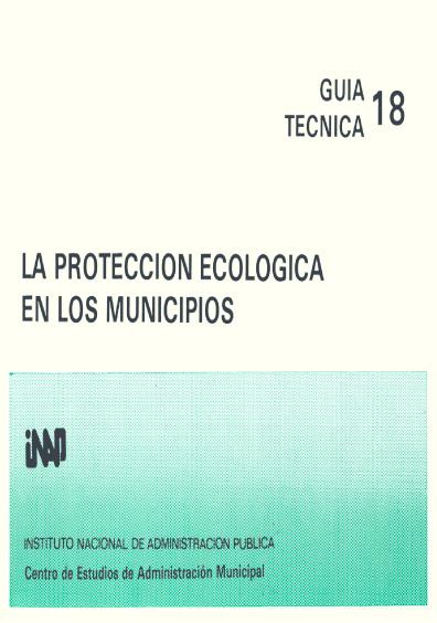 Guía técnica 18. La protección ecológica en los municipios