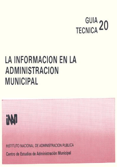 Guía técnica 20. La información en la administración municipal