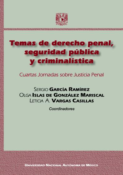 Temas de derecho penal, seguridad pública y criminalística