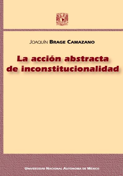 La acción abstracta de inconstitucionalidad
