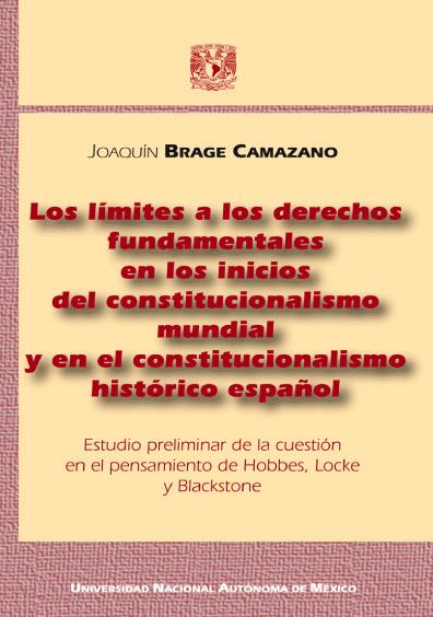 Los límites a los derechos fundamentales en los inicios del constitucionalismo mundial y en el constitucionalismo histórico español