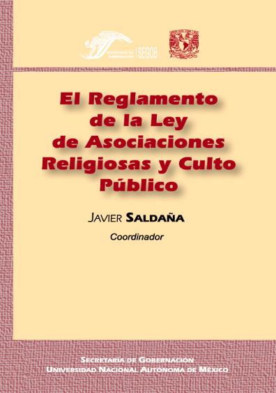 El Reglamento de la Ley de Asociaciones Religiosas y Culto Público