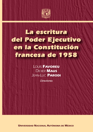 La escritura del Poder Ejecutivo en la Constitución francesa de 1958