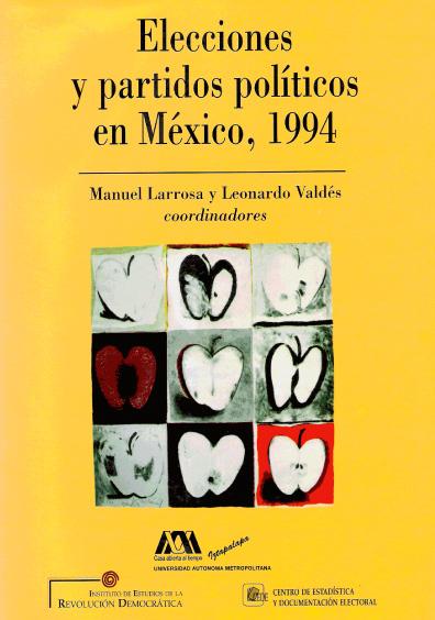 Elecciones y partidos políticos en México, 1994