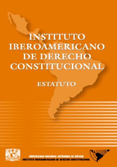 Instituto Iberoamericano de Derecho Constitucional. Estatuto
