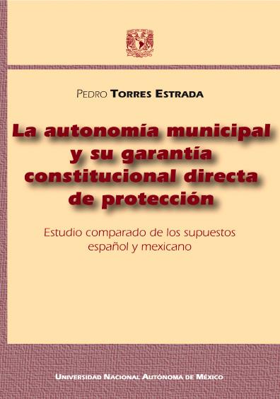 La autonomía municipal y su garantía constitucional directa de protección