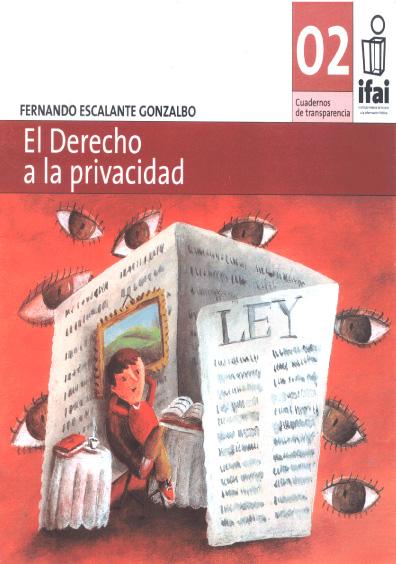 Cuadernos de Transparencia 02. El derecho a la privacidad