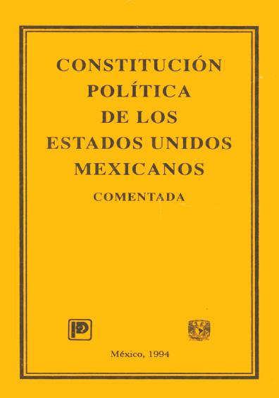 Constitución Política de los Estados Unidos Mexicanos comentada, 5a. ed.
