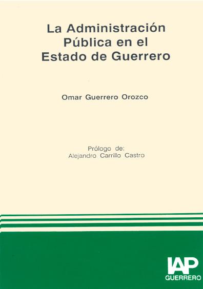La administración pública en el estado de Guerrero