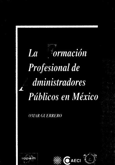 La formación profesional de administradores públicos