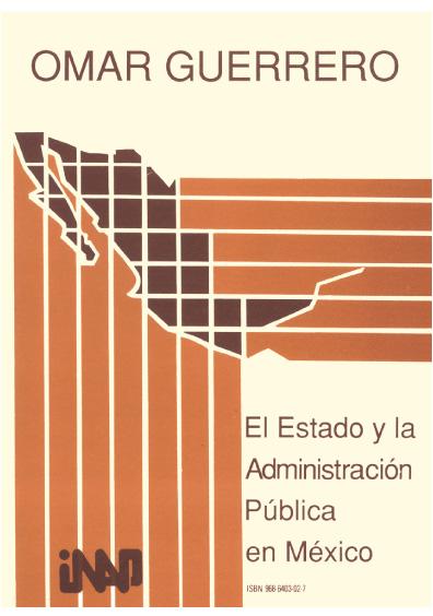 El Estado y la administración pública en México