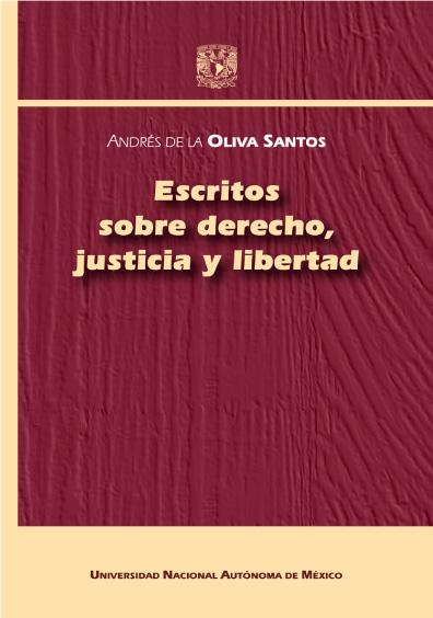 Escritos sobre derecho, justicia y libertad