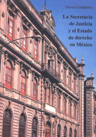 La Secretaría de Justicia y el Estado de derecho