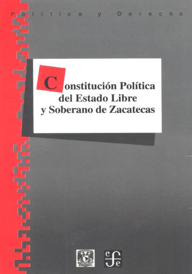 Constitución Política del Estado Libre y Soberano de Zacatecas