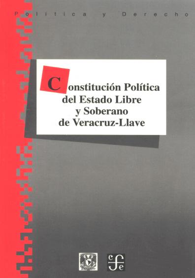Constitución Política del Estado Libre y soberano de Veracruz-Llave