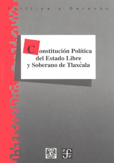Constitución Política del Estado Libre y soberano de Tlaxcala