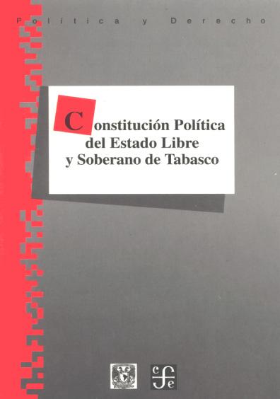 Constitución Política del Estado Libre y Soberano de Tabasco