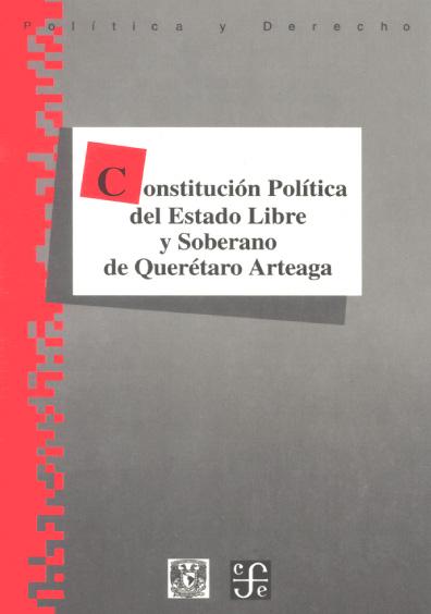 Constitución Política del Estado Libre y Soberano de Querétaro de Arteaga