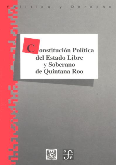 Constitución Política del Estado Libre y Soberano de Quintana Roo