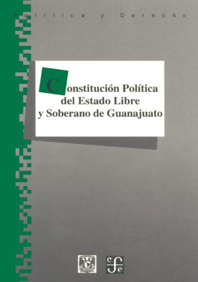Constitución Política del Estado Libre y Soberano de Guanajuato