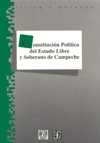 Constitución Política del Estado Libre y Soberano de Campeche