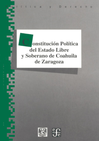 Constitución Política del Estado Libre y Soberano de Coahuila de Zaragoza