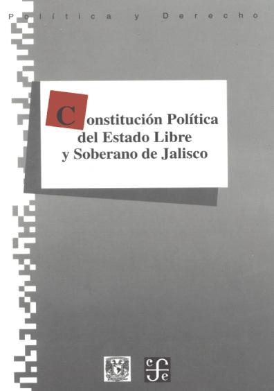 Constitución Política del Estado Libre y soberano de Jalisco