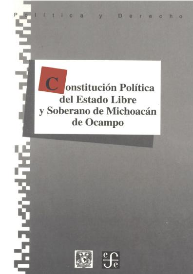 Constitución Política del Estado Libre y soberano de Micoacán de Ocampo