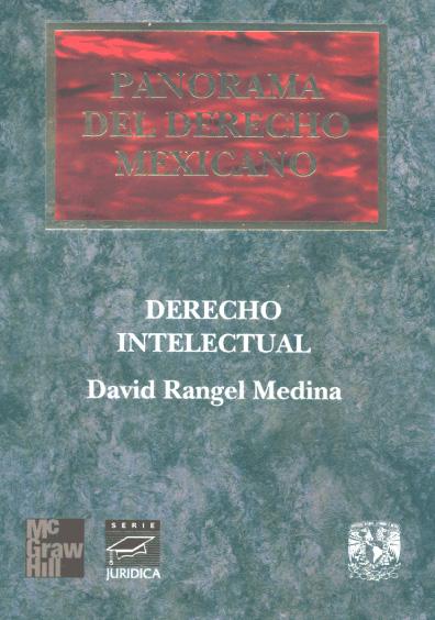 Panorama del derecho mexicano. Derecho intelectual