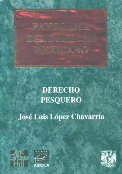 Panorama del derecho mexicano. Derecho pesquero