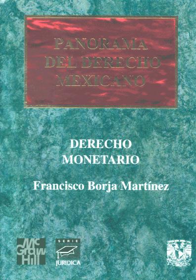 Panorama del derecho mexicano. Derecho monetario
