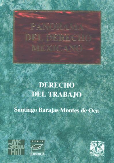 Panorama del derecho mexicano. Derecho del trabajo