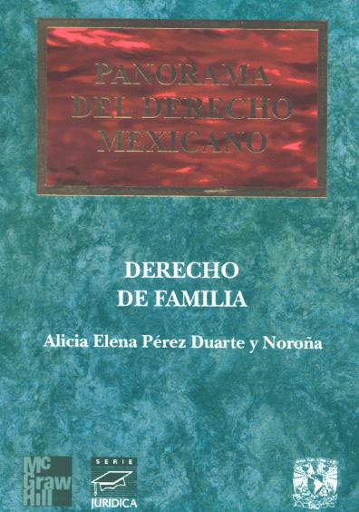 Panorama del derecho mexicano. Derecho de familia