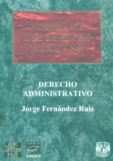 Panorama del derecho mexicano. Derecho administrativo