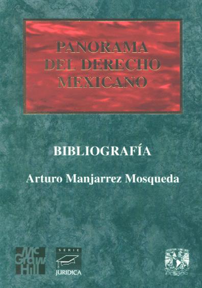 Panorama del derecho mexicano. Bibliografía